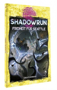 Shadowrun: Freiheit für Seattle (Softcover)